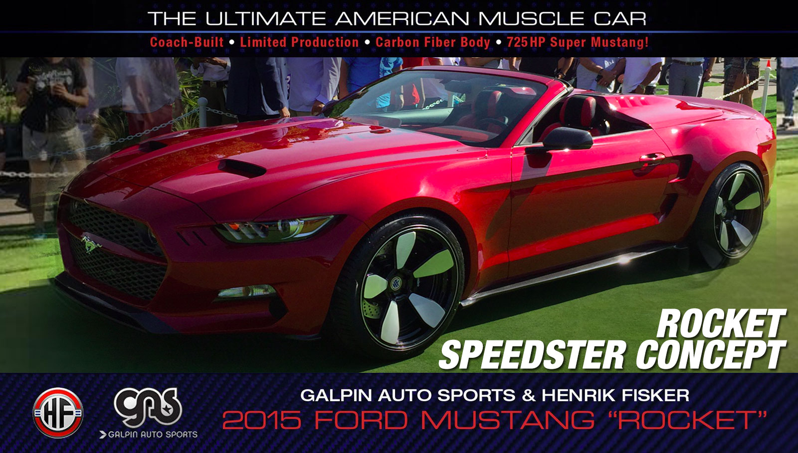 Fisker Galpin Auto Sports Rocket The Ultimate American Muscle Car